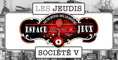 Les Jeudis Espace Jeux à Société V